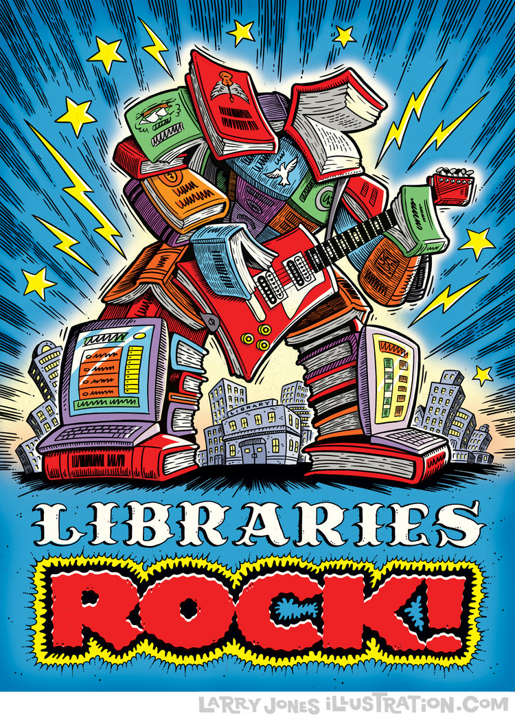 "Drawing of a robot made out of books, playing the electric guitar with text saying ""Libraries Rock!"""